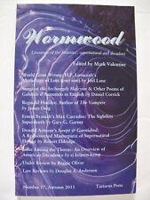 Mark Valentine [Ed.] - WORMWOOD No. 17 (Autumn 2011)– Tartarus Press