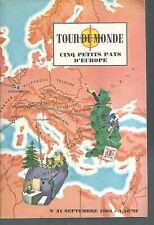 TOUR DU MONDE 31. Cinq petits pays d'Europe. Septembre 1962 Z17B