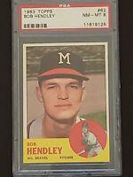 1963 Topps Bob Hendley #62 NM-MT PSA 8 Milwaukee Braves