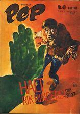 PEP 1969 nr. 40 - RIK RINGERS (COVER) / COMICS / SPECIAL OVER HONDEN