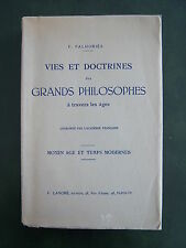 VIES ET DOCTRINES DES GRANDS PHILOSOPHES A TRAVERS LES AGES : F. PALHORIES
