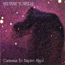 NEPTUNE TOWERS - Caravans To Empire Algol CD
