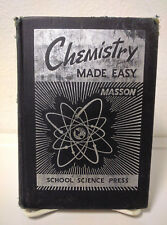 Chemistry Made Easy, Louis Masson, 1947 1st Ed. SIGNED by Carl H. Rasch