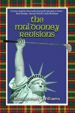 The Muldooney Revisions: The Seven Original Rules of True Ancient Golf. . . Now