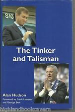 The Tinker & the Talisman - Signed by Alan Hudson. Chelsea FC. London, Football.