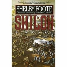 Shiloh: A Novel by Foote, Shelby