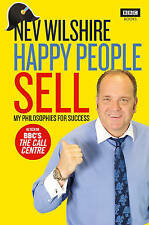 Happy People Sell: My Philosophies for Success,Wilshire, Nev,New Book mon0000106
