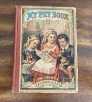 My Pet Book by Uncle Herbert (1877, Vintage Hardcover, Illustrated) w/ Bonus