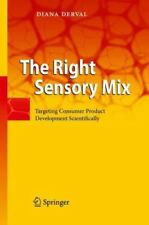 The Right Sensory Mix: Targeting Consumer Product Development Scientifically (Ha