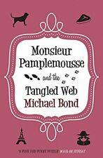 Monsieur Pamplemousse & the Tangled Web: 18 by Michael Bond Book The Cheap Fast