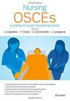 Nursing OSCEs: A Complete Guide to Exam Success by , NEW Book, (Paperback) FREE