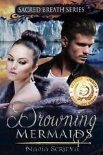 Drowning Mermaids by Nadia Scrieva (2012, Paperback)