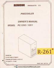 Remcor PC1200 PC1201, Precooler Chiller Install Maintenance and Wiring manual