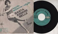 LE SVITATE disco 45 giri STAMPA ITALIANA Promo BASTA ESSERE BELLE