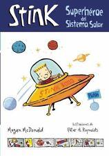 Stink: Superhéroe del Sistema Solar (Spanish Edition)