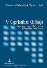 Organizational Challenge Kathan-selck  Constanze 9783631619285
