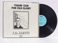 J.D. Jarvis THANK GOD FOR OLD GLORY Vinyl LP Vetco 3016 MINT