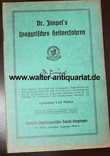 Dr. Zimpel`s Heilverfahren um 1935 Spagyrik Homöopathie Carl Müller Göppingen