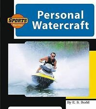 Personal Watercraft (Machines at Work) by Budd, E. S.