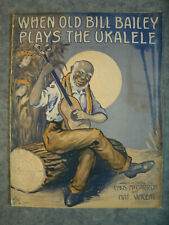 1915 Sheet Music When Old Bill Bailey Plays The Ukalele