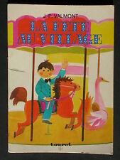 La fête au village de Valmont éd. Touret 1975 - Histoire à lire première lecture
