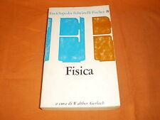 enciclopedia feltrinelli fischer : FISICA 1964 br. cucita