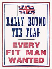 Rally Round The Flag large metal sign  (og 4030)  REDUCED TO CLEAR