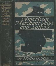 American merchant ships and sailors, by Abbot, Willis J