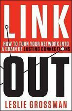 Link Out: How to Turn Your Network into a Chain of Lasting Connections-ExLibrary