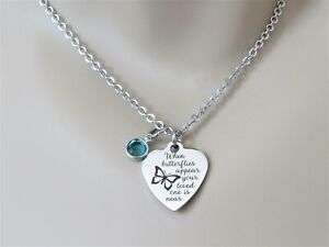 When Butterflies Appear Your Loved One Is Near Necklace, Memorial Jewelry