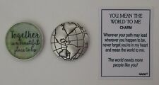 m Together a beautiful place YOU MEAN THE WORLD TO ME Pocket token charm globe
