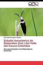 Estudio taxonómico de Elateridae (Col.) del Valle del Cauca-Colombia: Una aproxi