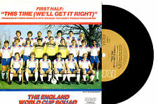 """THE ENGLAND WORLD CUP SQUAD - THIS TIME (WE'LL GET IT RIGHT) - 7"""" 45 RECORD 1982"""
