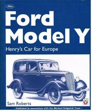 FORD MODEL Y SALOON TOURER VAN PICK-UP 1932-35 DESIGN & PRODUCTION HISTORY BOOK
