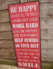 SHABBY VINTAGE SIGN PLAQUE BE HAPPY LOVE ONE ANOTHER WORK HARD CHIC METAL DESIGN