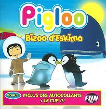 PIGLOO - Bizoo d'Eskimo