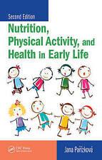 Nutrition Physical Activity And Health In Early Life, 2Nd Edn, Jana Parizkova, V