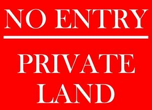 No Entry - Private Land Sign made from Aluminium Composite