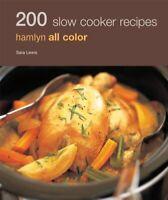 Hamlyn All Colour Cookery: 200 Slow Cooker Recipes: Hamlyn All Color Cookbook,