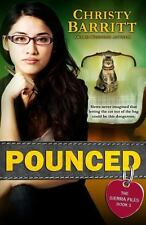 Pounced: the Sierra Files, Book 1 by Christy Barritt (2014, Paperback)
