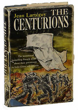 The Centurions ~ JEAN LARTEGUY ~ First American Edition ~ 1st Printing ~ 1962