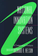 National Innovation Systems: A Comparative Analysis by Nelson, Richard R.