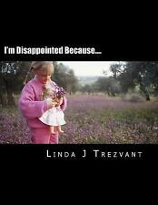 I'm Happy Because... .: I'm Disappointed Because... . : Emotional...