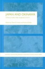 Japan and Okinawa: Structure and Subjectivity (Sheffield Centre for Japanese Stu