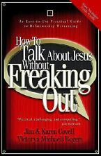 How to Talk about Jesus without Freaking Out with Study Guide by Jim Covell, Ka…