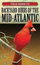 Backyard Birding: Backyard Birds of the Mid-Atlantic by George Loggins (2008,...