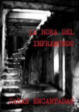 La Hora Del Inframundo Casas Encantadas by Antonio Suarez, Jose Suarez and...