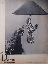 PUBLICITÉ DE PRESSE 1956 CRISTAL DE DAUM - LAMPE POULE - ADVERTISING