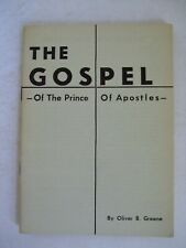 SCARCE. Oliver B. Greene Pamphlet.  The Gospel of the Prince of Apostles