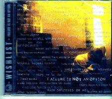 (EI428) Wishlist, Failure Is Not An Option - 2007 sealed CD